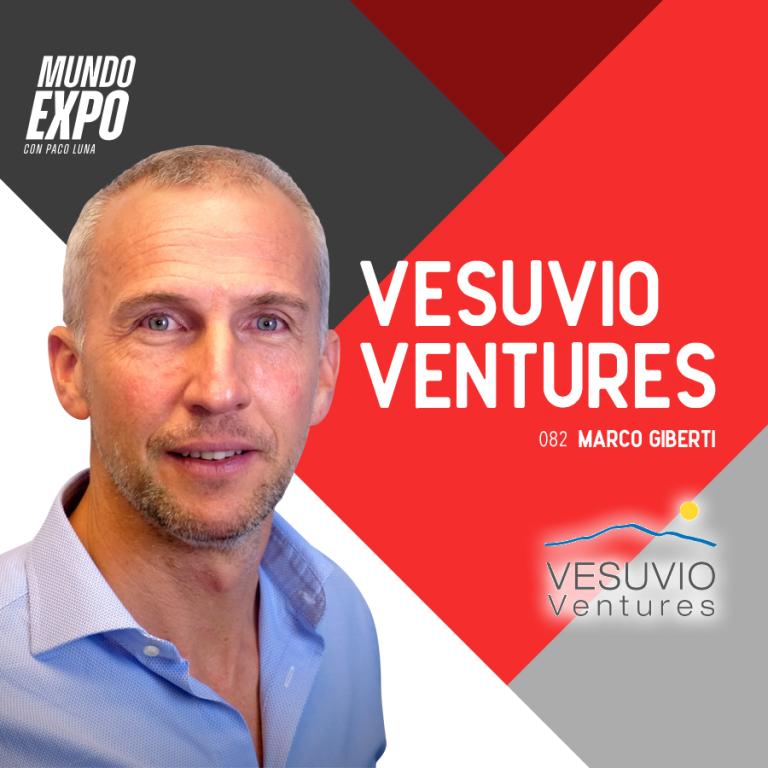 E082 Marco Giberti – Vesuvio Ventures